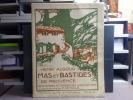 Mas et bastides de Provence. Anciennes et modernes habitations.. ALGOUD Henri - DETAILLE Fernand Et Albert - DELLEPIANE
