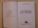 Une Histoire de la Musique.. REBATET Lucien