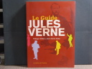 Le guide Jules VERNE.. MELOT Philippe - EMBS Jean-Marie