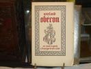 OBERON ou Les Aventures de Huon de Bordeaux.. WIELAND - LEBEDEFF