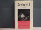ZOOLOGIE. Tome II. Encyclopédie de la Pléiade.. GRASSE PIERRE-P. - TETRY Andrée ( Sous Direction De )