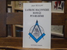 La Franc-Maçonnerie dans le Puy-de-Dôme.. BOULAY Jean