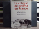 La critique de cinéma en France.. CIMENT Michel - ZIMMER Jacques