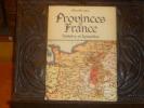 Provinces de France. - Histoire et dynasties.. DERVEAUX Pierre