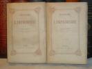 Histoire de l'Imprimerie.. DUPONT Paul