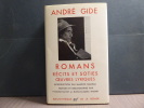 ROMANS. Récits et soties. Oeuvres lyriques.. GIDE André
