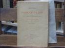 OEUVRES de François VILLON. Préface, texte modernisé et interprétation du jargon par Jules de MARTHOLD. Frontispice gravé par Henry CHAPRONT.. VILLON ...