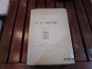 La vie au théâtre.Deuxième série 1909-1911.. BORDEAUX Henry
