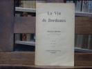 Le vin de Bordeaux.. BRUNET Raymond