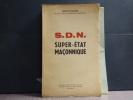SOCIETE DES NATIONS, Super Etat Maconnique.. PONCINS Léon ( De )