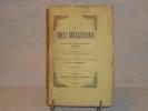 LES NOËLS BOURGUIGNONS de Bernard DE LA MONNOYE publiés pour la première fois avec une traduction littérale en regard du texte patois, et précédés ...