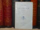 LA CIGALE. Monographie.. BOUT DE CHARLEMONT Hippolyte