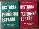 Historia del periodismo Español de las guerras coloniales a la dictadura et de la revolucion de septiembre al desastre colonial.  Gomez Aparicio, ...