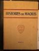 HISTOIRES DE MAQUIS / BORDAS / 1947.
