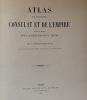 Atlas de l'histoire du consulat et de l'empire. Dufour duvotenay atlas thiers