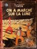 Les aventures de Tintin On a marché sur la lune . Hergė