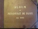 ALBUM du PENSIONNAT DE PASSY en 1895 .