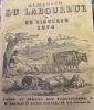Almanach du laboureur et du vigneron pour l'année 1874 et 1887. collectif