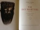 VIE DES MARTYRS 1914-1916. Lithographies originales d'Edmond Lajoux.. duhamel george