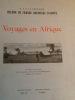 voyageS en afrique. helene de France  duchesse d'aoste