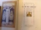 la vie des abeilles / Maurice Maeterlinck ; illustrations de Adolphe Giraldon ; gravees en couleurs par Ernest Florian . maeterlinck maurice