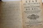 ETAT du régiment des Gardes Françaises du Roi par rang de compagnie et suivant l'ancienneté de Messieurs les officiers et sergents mai 1765.