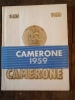 CAMERONE 1959. GROUPEMENT DES UNITES DE PASSAGE ET DE TRANSIT / LES BATAILLONS DE LA 2eme 3eme 4eme 5eme R.E.I. / LES BATAILLONS DE LA 13eme D.B.L.E. ...