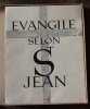 Evangile selon Saint-Jean. legrand illustrateur