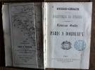 Nouveau guide de Paris à Bordeaux et dans ses environs.  Guide-Chaix. guide chaix collectif Guide-Chaix.  chaix napoleon