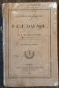 Documents biographiques sur P. C. F. Daunou. Seconde édition, revue et augmentée. . TAILLANDIER (Alphonse-Honoré)