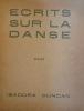 Ecrits sur la danse. . DUNCAN Isadora Ecrits sur la danse.