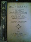 Bagatelles   Recueil collectif de contes, nouvelles et récits par Émile Zola (Les Trois guerres), Gustave Toudouze, Jules Simon, Jean Rameau, Ch. de ...