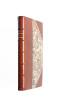 Les Derniers vers Des Fleurs de bonne volonté, Le Concile féerique, Derniers vers. Edités avec toutes les variantes par MM. Edouard Dujardin et Félix ...