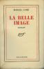 La Belle image. AYMÉ (Marcel)