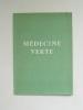 Médecine Verte. Glossaire médico-argotique.. PIERROT LES GRANDES FEUILLES ; [ DEVAUX, Pierre ]