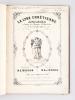 La Lyre Chrétienne. Album Musical à l'usage des Maisons d'Education, et des Familles Pieuses. [ Livre dédicacé par les auteurs ]. MORAND, M.S ; ...