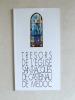 Trésors de l'Eglise Saint-Jacques de Castelnau de Médoc. [ Livre dédicacé par l'artiste ]. MIRANDE, Raymond