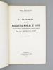 Le Traitement de la maladie de Nicolas et Favre (poraénolymphite ou lymphogranulomatose inguinale subaiguë) par les dérivés sulfamidés. [ Livre ...