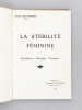 La stérilité féminine. Classification - Pathogénie - Traitement. [ Livre dédicacé par l'auteur ]. SENIKIES, Docteur Simon