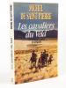 Les cavaliers du Veld  [ Livre dédicacé par l'auteur ]. SAINT-PIERRE, Michel de