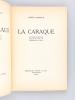 La Caraco. Raconte camarguen emé de bos engrava per Hermann-Paul / La Caraque. Nouvelles camarguaises avec des bois gravés par Hermann-Paul  [ édition ...