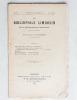 Le Bibliophile Limousin , revue bibliographique trimestrielle [ 1893 et 1894 (partiels), 1895 à 1909 (complet sauf n° 1 de 1898) ] . Le Bibliophile ...