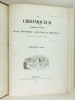 Le Chroniqueur du Périgord et du Limousin. Revue historique, artistique et religieuse. Première Année - 1853  [ édition originale ]. SIORAC, Armand de ...