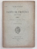 Almanach des Saints de Provence pour l'année 1888 - 1889 - 1895 - 1896 - 1897 - 1898 - 1900 - 1901 - 1902 - 1903 - 1904 - 1905. Contenant le ...