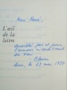 L'oeil de la lettre [ exemplaire nominatif n°1 , dédicacé par l'auteur ]. LEJEUNE, Claire