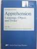 Apprehension, Language, Object and Order. Part III : The Universal Dimension of Apprehension. [ signed by the author ]. SEILER, Hansjakob