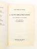 L'auto-organisation. De la physique au politique. [ Livre dédicacé par l'auteur ]. DUMOUCHEL, Paul ; DUPUY, Jean-Pierre