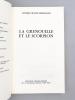 La grenouille et le scorpion. Mémoires d'un Gaulliste non conformiste et obstiné. [ Livre dédicacé par l'auteur ]. BLOCH-MORHANGE, Jacques