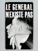 Le Général n'existe pas ou du peu de réalité d'un officier supérieur. Oeuvres inédites de Monsieur le Comte de Cagliostro. Anonyme ; CAGLIOSTRO