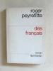 Des Français [ Livre dédicacé par l'auteur ]. PEYREFITTE, Roger